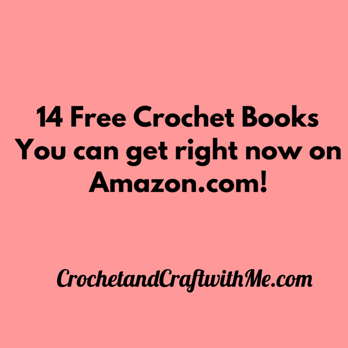 14 Crochet Books You can Get For Free On Amazon Today!  8/26/19