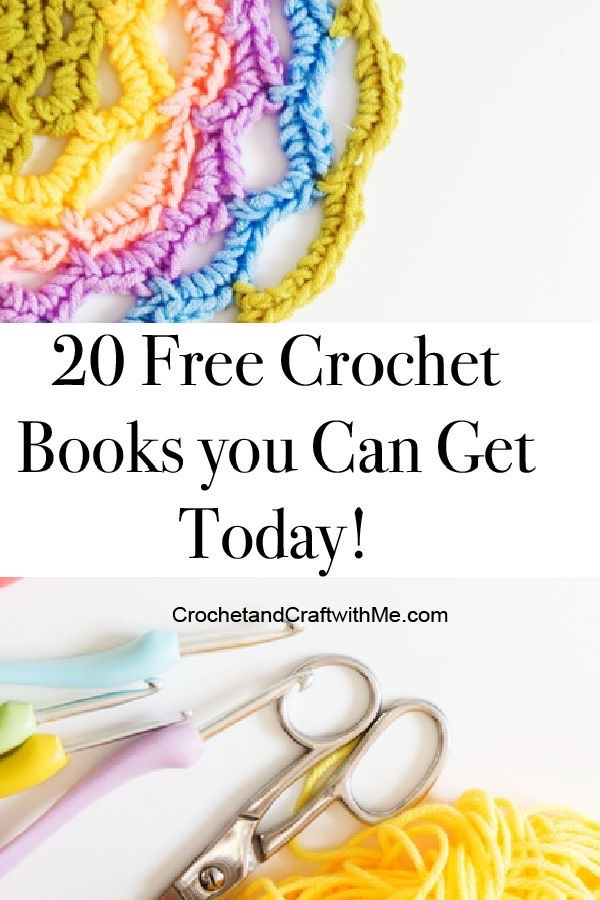 20 Free Crochet Books to Download Today!