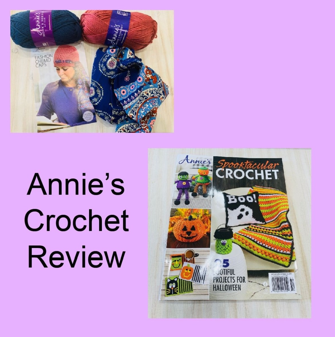 My Review of Annie's Kit Clubs and Spooktackular Crochet Magazine